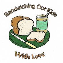 Sandwiching our Kids with Love